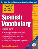 Practice Makes Perfect: Spanish Vocabulary, 2nd Edition