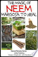 The Magic of Neem Margosa to Heal