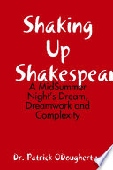 Shaking Up Shakespeare  A MidSummer Night s Dream  Dreamwork and Complexity