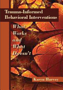 Trauma informed Behavioral Interventions