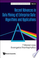 Recent Advances In Data Mining Of Enterprise Data : is the analysis of large and complex...