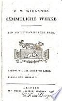 C  M  Wielands s  mmtliche Werke  Gandalin  oder  Liebe um Liebe  Klelia und Sinibald