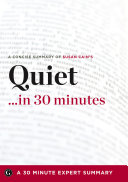 A Conscise Summary of Susan Cain s Quiet   In 30 Minutes