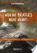 Wer die Beatles nicht kennt ...