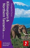 Footprint Focus Kilimanjaro   Northern Tanzania
