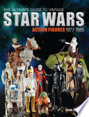 The Ultimate Guide to Vintage Star Wars Action Figures  1977 1985
