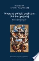 Wybrane polityki publiczne Unii Europejskiej
