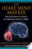 The Heart Mind Matrix