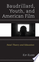 Baudrillard  Youth  and American Film