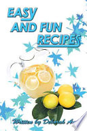 Easy and Fun Recipes