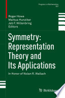 Symmetry Representation Theory And Its Applications book