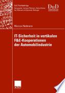 IT Sicherheit in vertikalen F E Kooperationen der Automobilindustrie