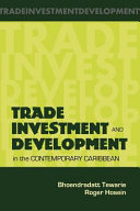 Trade Investment and Development in the Contemporary Caribbean