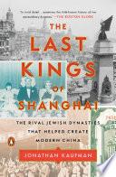 The Last Kings of Shanghai Book PDF