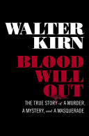 download ebook blood will out: the true story of a murder, a mystery, and a masquerade pdf epub