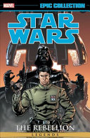 Star Wars Legends Epic Collection  The Rebellion Vol  4 Book PDF