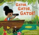 Gator, Gator, Gator! : tree: do you wanna? wanna...