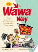 The Wawa Way