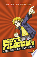 Scott Pilgrim   s Precious Little Life  Volume 1  Scott Pilgrim  Book 1