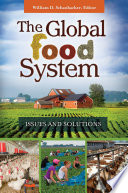 The Global Food System  Issues and Solutions