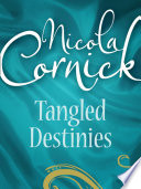 Tangled Destinies  The Larkswood Legacy   The Neglectful Guardian  Mills   Boon M B   Regency  Book 12
