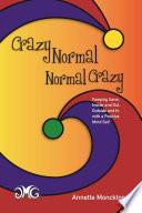 Crazy Normal Normal Crazy