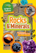 Ultimate Explorers Field Guide  Rocks and Minerals