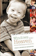 Windows Into Heaven - Stories Celebrating Down Syndrome : someone with an extra chromosome--someone...