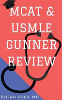 Mcat   USMLE Gunner Review
