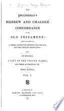 The Englishman S Hebrew And Chaldee Concordance Of The Old Testament : ...