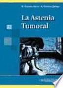 La astenia tumoral