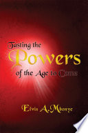 Tasting the Powers of the Age to Come Pdf/ePub eBook