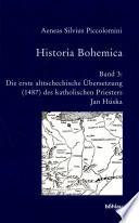 Historia Bohemica: Die erste alttschechische Übersetzung (1487) des katholischen Priesters Jan Húska