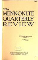 The Mennonite Quarterly Review