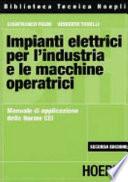 Impianti elettrici per l industria e le macchine operatrici