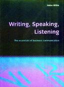 Writing, Speaking, Listening