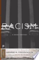 Racism : A Short History /