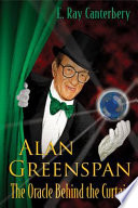 Alan Greenspan : wall street capitalism and brief history of...