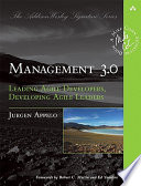 Management 3 0 : from real-world practice * *succeed with...