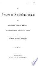 Die Bronzen und Kepferlegirungen der alten und ältesten Völker