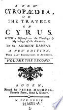 A New Cyropædia, Or The Travels Of Cyrus
