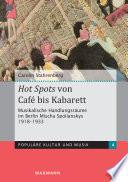 Hot Spots von Cafe bis Kabarett