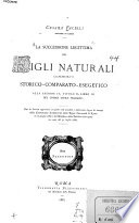 La successione legittima dei figli naturali commento storico comparato esegetico alla sezione iv  titolo ii  libro iii del codice civile italiano