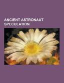 Ancient Astronaut Speculation
