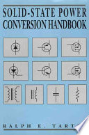 Solid State Power Conversion Handbook