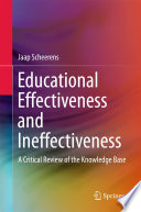 Educational Effectiveness and Ineffectiveness