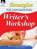 Strategies for Implementing Writer s Workshop