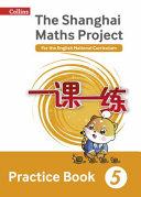 Shanghai Maths - Shanghai Maths Workbook Year 5