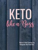 Keto Like A Boss