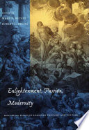 Enlightenment  Passion  Modernity